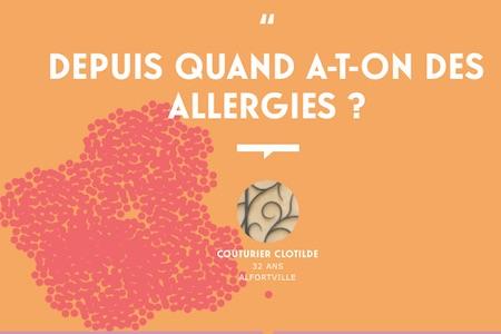 Depuis quand a-t-on des allergies?